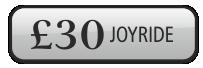 £30 Joy Ride